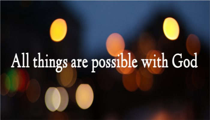 All-Things-Are-Possible-With-God1